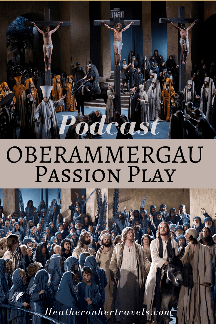 Podcast of Oberammergau Passion Play