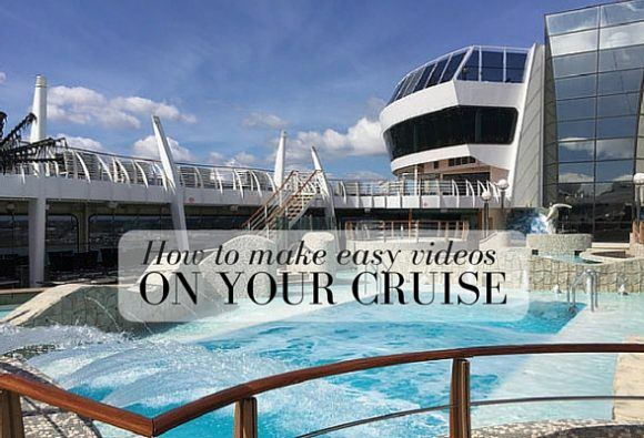How to make easy videos on your cruise with MSC Cruises