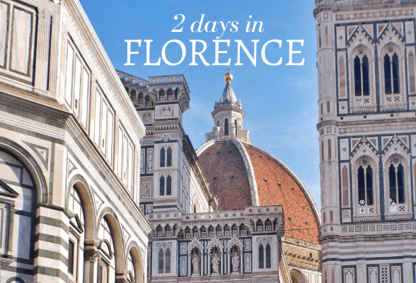 2 days in Florence - our perfect weekend itinerary