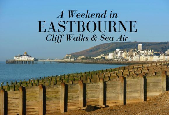 A weekend in Eastbourne