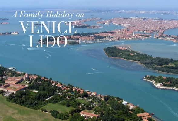 A family holiday on Venice Lido