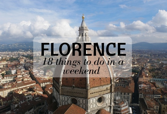 Florence 18 things to do in a weekend