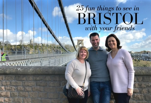 25 things to see in Bristol with your friends