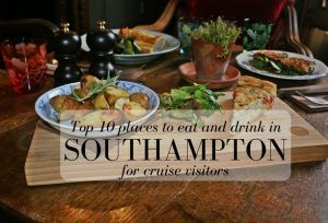 Top 10 places to eat in Southampton for cruise visitors