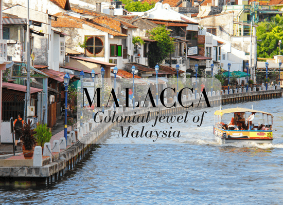 Magical Malacca Jewel of Malaysia