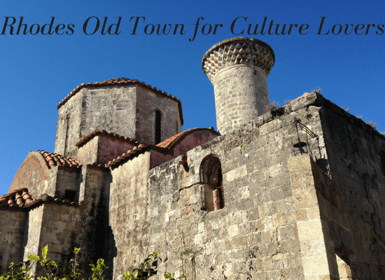 Rhodes Old Town for culture lovers