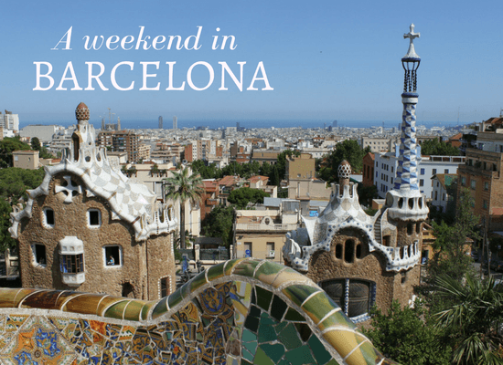 Read about an unforgettable weekend in Barcelona