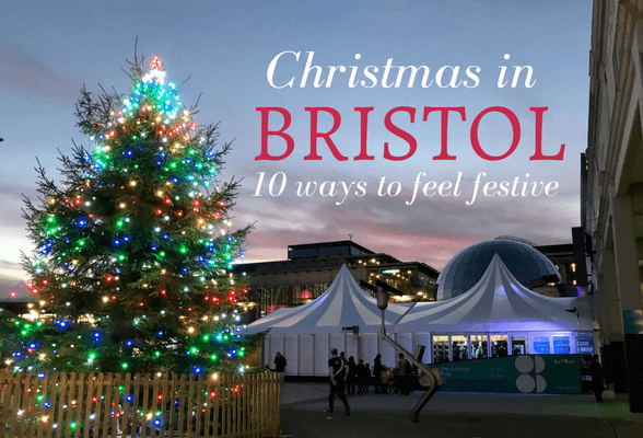Read about Christmas in Bristol 10 ways to feel festive