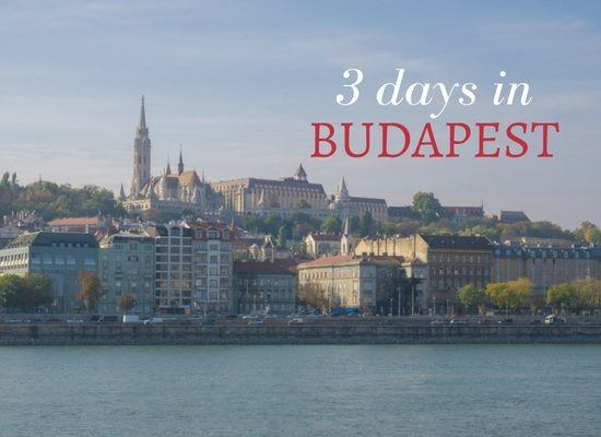 Read about how to spend 3 days in Budapest