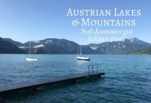 Read about hiking in the Austrian lakes and mountains district of Salzkammergut