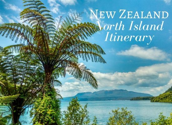 New Zealand North Island itinerary