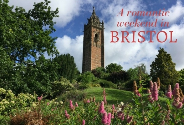 How to spend a romantic weekend in Bristol