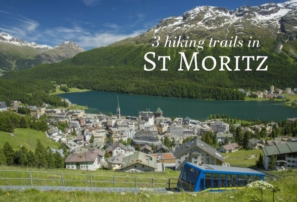 hiking in st moritz 3 of the best hiking trails in engadin