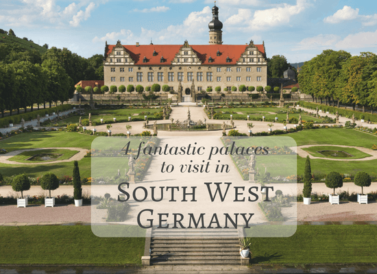 Read about 4 places to visit in South West Germany
