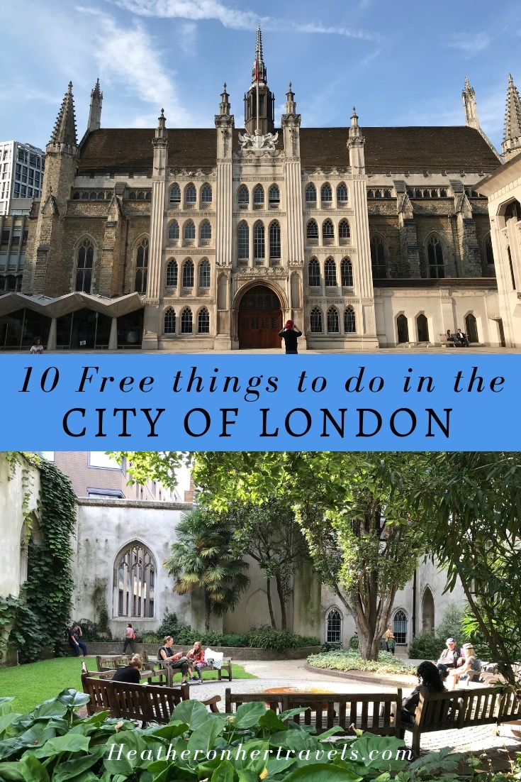 10 free things to do in the City of London | Heather on her