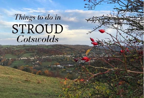 Things to do in Stroud Cotswolds