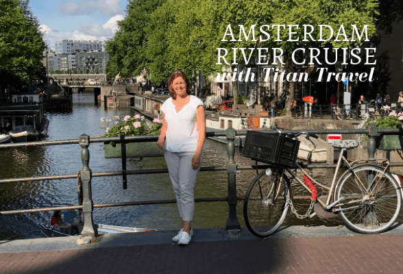 Highlights of our Amsterdam River Cruise with Titan Travel