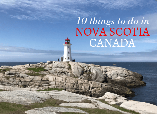 Peggy's Cove - 10 things to do in Nova Scotia Canada