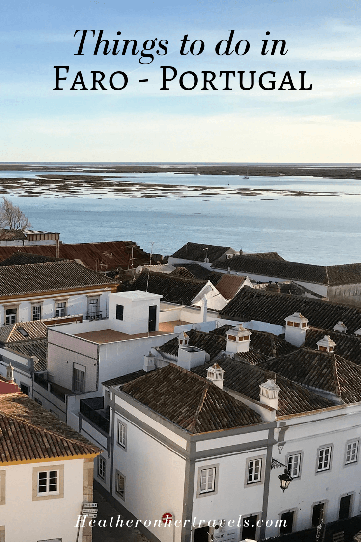 Things to do in Faro, Algarve, Portugal