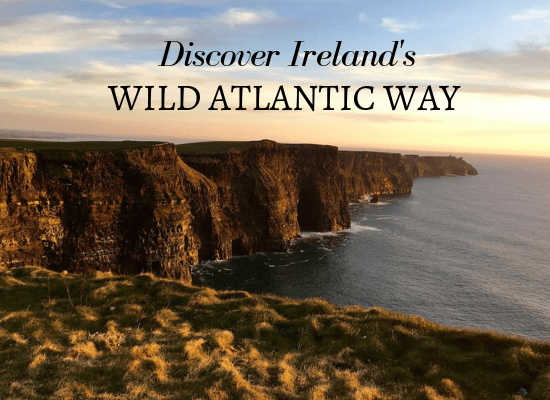 Discover Ireland's Wild Atlantic Way