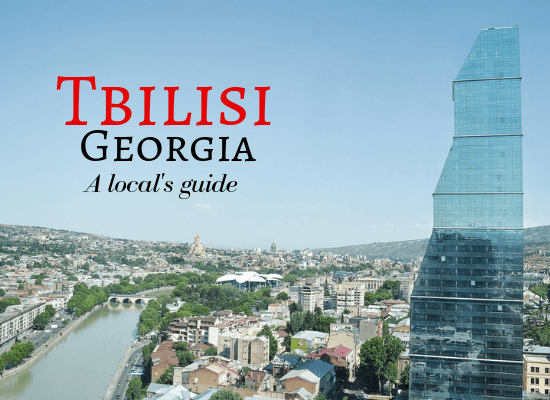 Things to do in Tbilisi - a local's guide