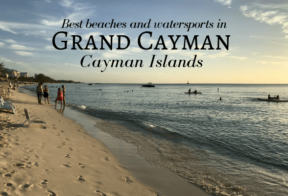 The Cayman Islands: Watersports, Stingray City and the best