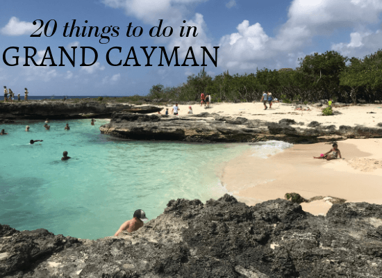 20 Things to do Grand Cayman - Cayman Islands