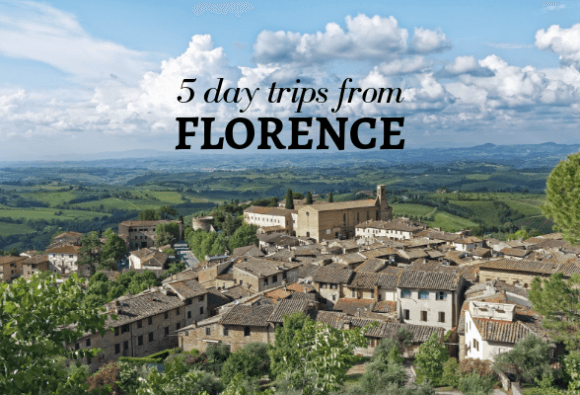 5 of the best day trips from Florence, Italy – what to see and how to get there