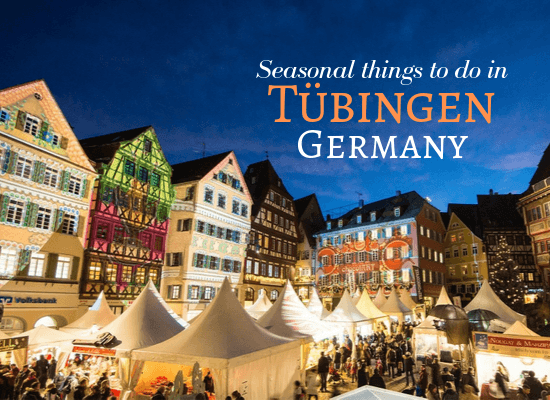 Seasonal things to do in Tubingen Germany