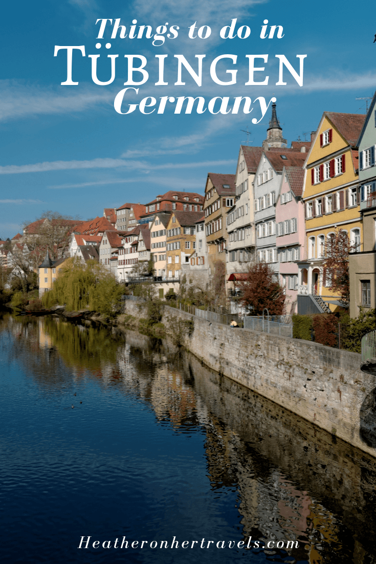 Things to do in Tubingen Germany