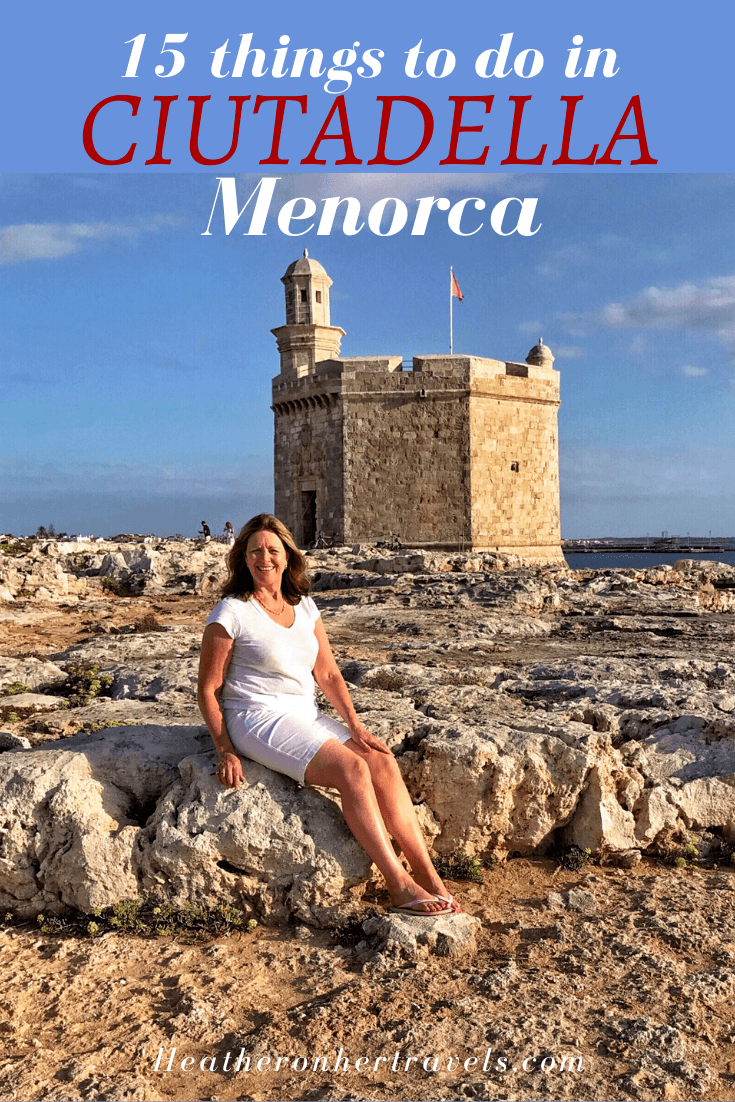 15 Fun things to do in Ciutadella, Menorca, Spain