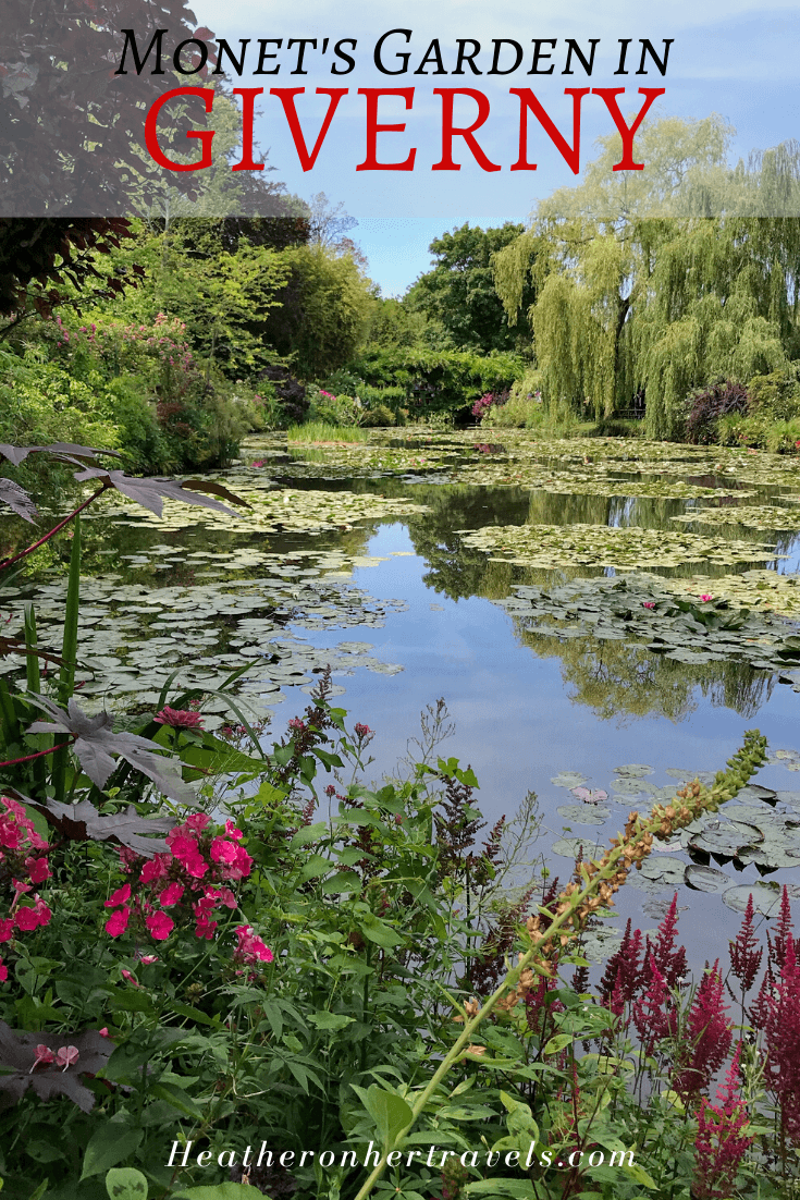 Monet's Garden at Giverny in Normandy, France Photo Heatheronhertravels.com