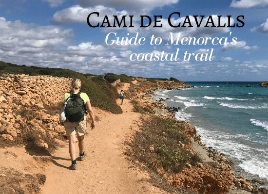 Cami de Cavalls - guide to walking in Menorca