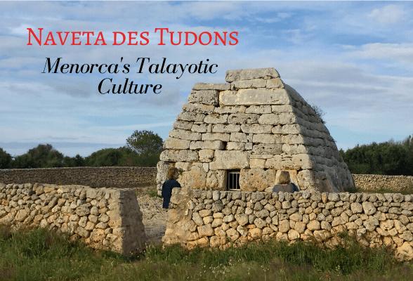 Naveta d'es Tudons in Menorca