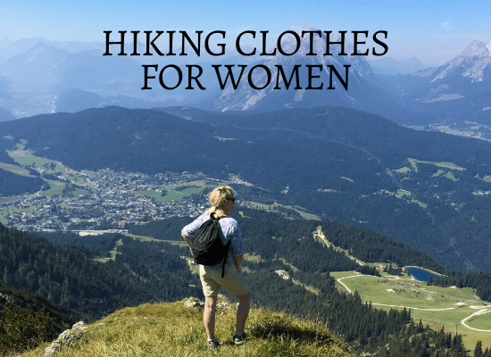 Hiking clothes for women