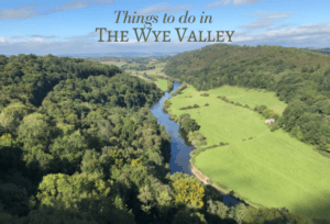 Things to do in the Wye Valley