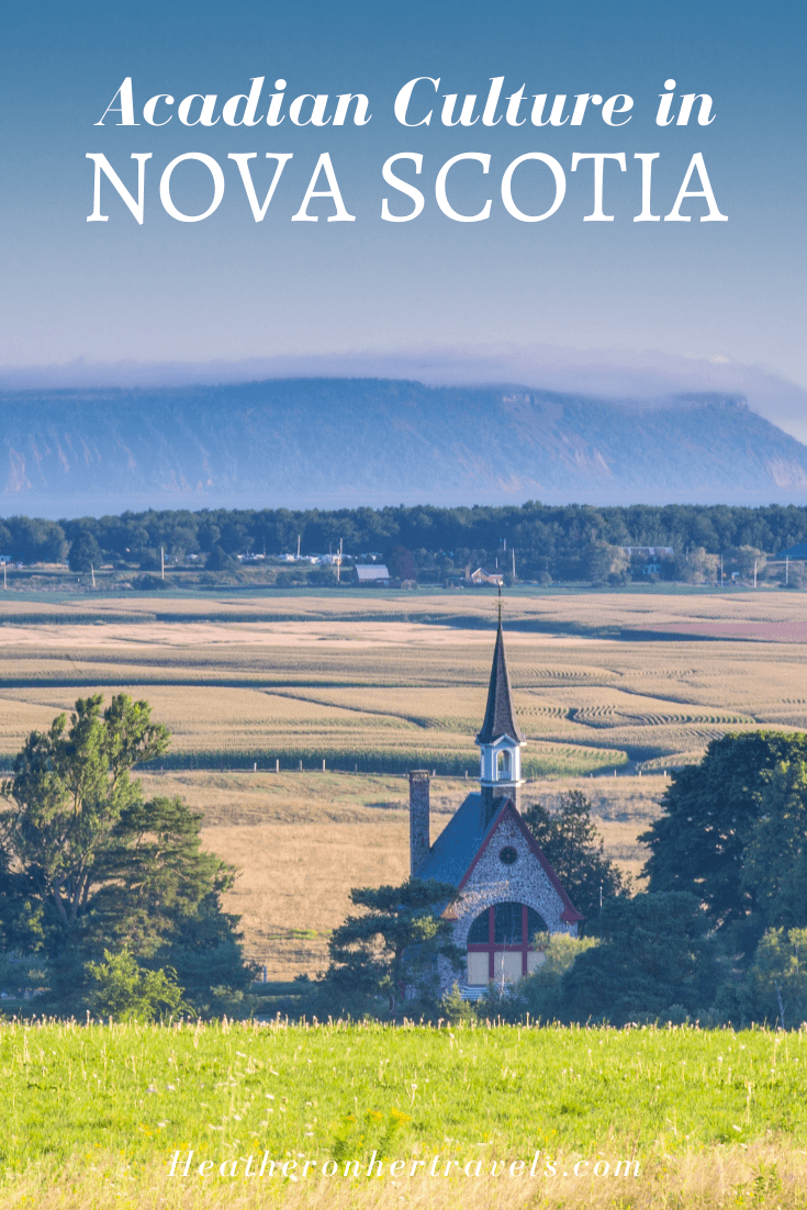 Acadian Culture in Nova Scotia Canada