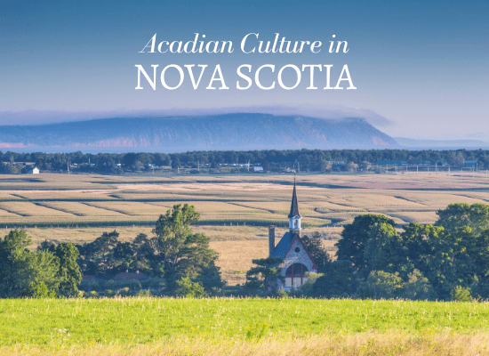 Acadian Culture in Nova Scotia Canada