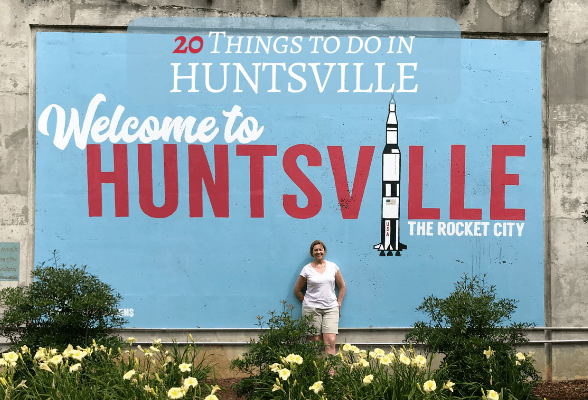 Things to do in Huntsville Alabama Photo Heatheronhertravels.com